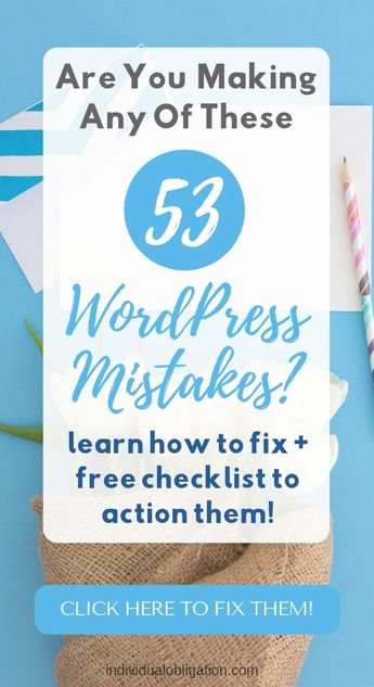 Are you making any of these WordPress blog mistakes? These WordPress tips will help you with what to do before and after you start a blog on WordPress. Start fixing these important mistakes the easy way with this free checklist. Click to read the blog! #wordpressforbeginners #bloggingforbeginners #wordpress #blogging #bloggingtips #startablog #howtostartablog #entrepreneur #websitetips #website