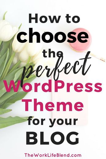 How to Easily Choose the Perfect WordPress Theme for You