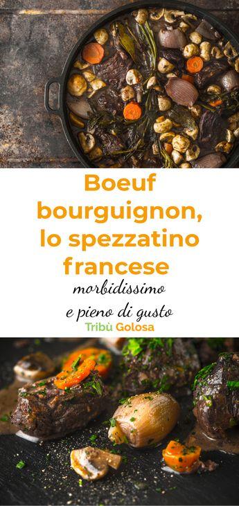 Prova il boeuf bourguignon, lo spezzatino francese morbidissimo e pieno di gusto
