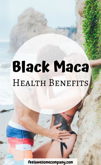 Amazing Black Maca Benefits and Uses (A Helpful Guide for 2019)