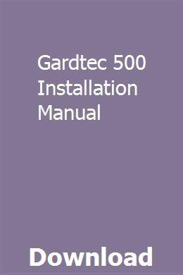Gardtec 500 Installation Manual