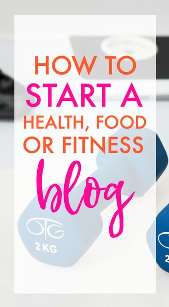 How to Start a Health, Food, or Fitness Blog - Ironwild Fitness