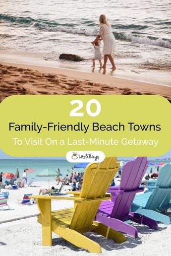 20 Family-Friendly Beach Towns To Visit On a Last-Minute Getaway: Feeling like it's just a good weekend to go to the beach? Here are great last-minute beaches that are both cute and family-friendly.