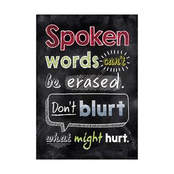 Creative Teaching Press Spoken words can't be erased… Inspire U Poster