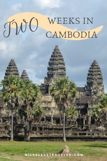 Two Week Cambodia Itinerary