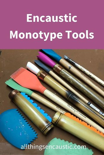 10 Encaustic Monotype Tools. This list covers the essential and nice-to-have mark-making tools for encaustic monotype printmaking.