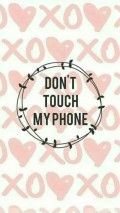 XOXO Don't Touch My Phone