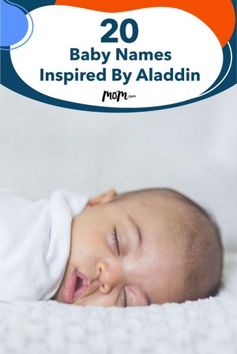 20 Baby Names Inspired By Aladdin: If you are a big fan of this beloved tale of a wayward street urchin who falls in love with a beautiful princess, this whole new world of gorgeous baby names awaits.