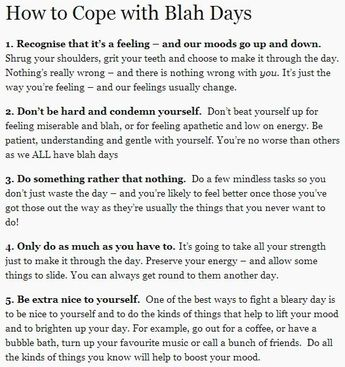 How to Cope with Blah Days