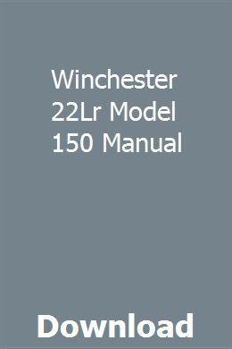 Winchester 22Lr Model 150 Manual