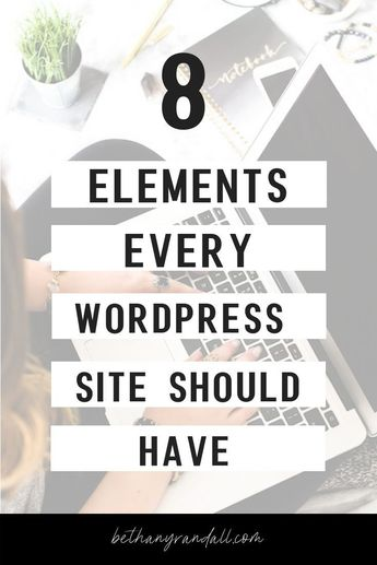 Wordpress for beginners! The 8 elements every Wordpress website should have. #wordpressforbeginners #wordpress