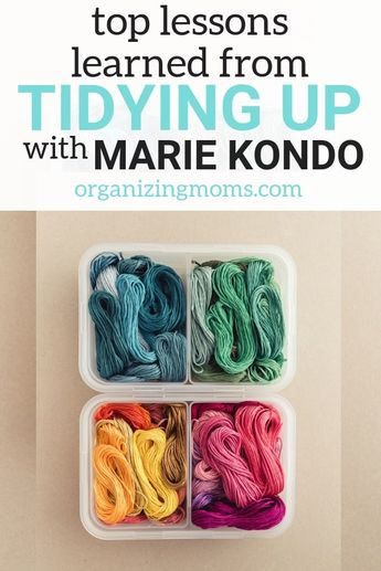 Top Lessons Learned from Tidying Up with Marie Kondo