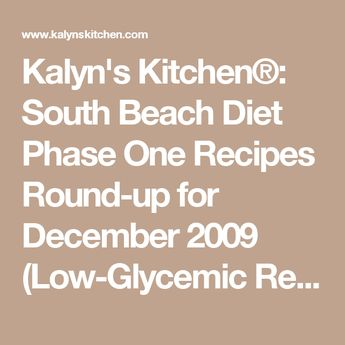 South Beach Diet Phase One Recipes Round-up for November 2012 (Low-Glycemic Recipes