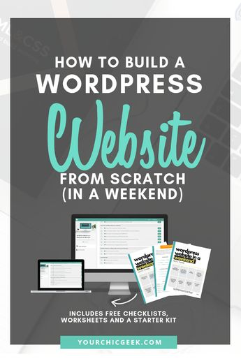 How to Build a WordPress Website From Scratch (In a Weekend