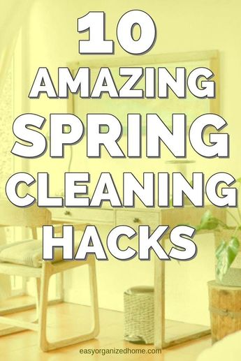 Easy Spring Cleaning Hacks To Have You Cleaning Like A Pro