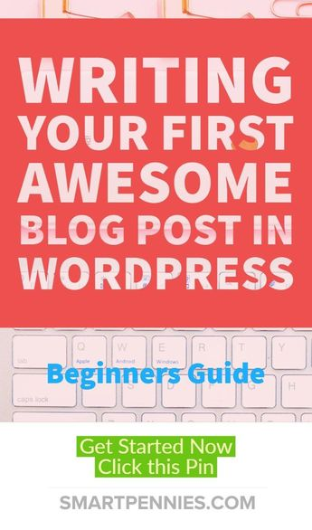 Beginners Easy guide to writing your First Awesome post - The Anywhere Lifestyle Side Hustle