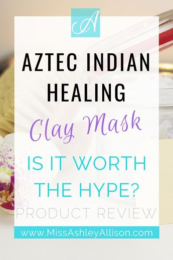 Aztec Indian Healing Clay Mask Review -- Is it Worth The Hype? | In this beauty product review, I share my Aztec clay mask results for my natural hair and discuss the potential benefits. Click the pin to get the full review and find out if this natural face mask is right for you. | Miss Ashley Allison #MissAshleyAllison #AztecClayMask #facemask #skincare #bentonite #beautyproducts #naturalhair #haircare