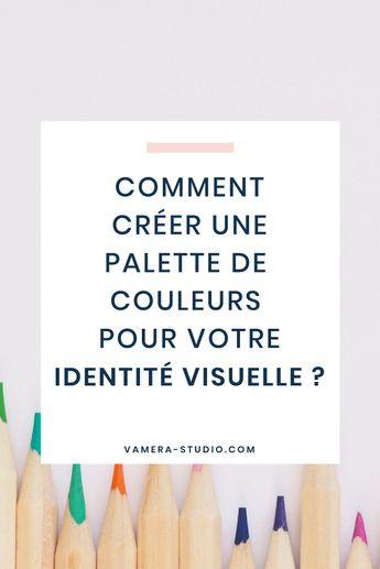 Tous les conseils sur la théorie des couleurs ainsi qu'une méthode pour concevoir la palette de couleurs idéale pour l'identité visuelle de votre entreprise.