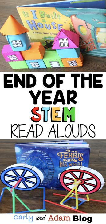 Apr 18 Four End of the Year Read Alouds and STEM Challenges Your Students will Love