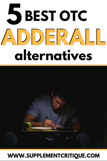 5 Best Over The Counter (OTC) Adderall Alternatives (UPDATED 2018)