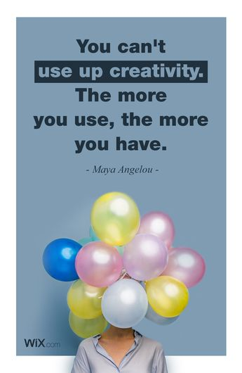 "Inspirational Design Quotes | ""You can't use up creativity. The more you use, the more you have."" - Maya Angelou"