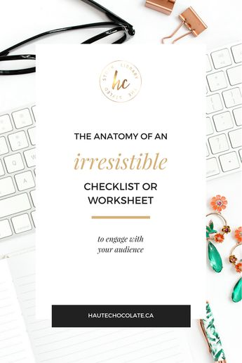 The Anatomy of an Irresistible Checklist or Worksheet