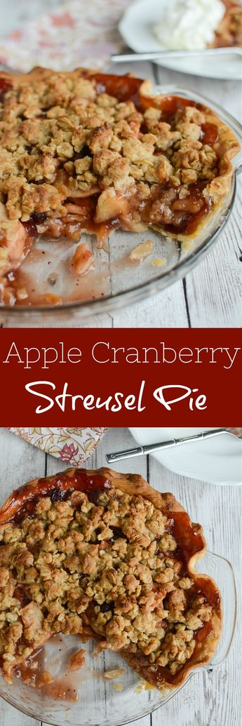 Apple Cranberry Streusel Pie - your new favorite Thanksgiving pie! Apples and cranberries topped with a crunchy streusel topping!