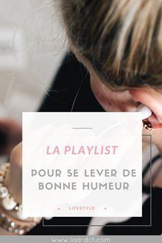 La playlist pour se lever de bonne humeur