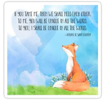 'Tamed Fox Little Prince fox quote, text art' Sticker by Glimmersmith