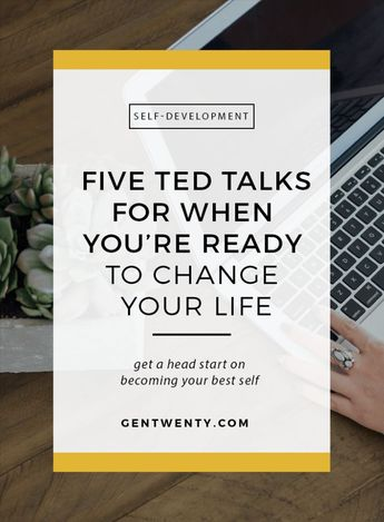 5 TED Talks to Watch When You're Ready to Change Your Life