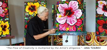 """The Flow of Creativity is multiplied by Artist's Diligence."" - Ana Tzarev"