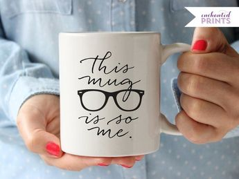 This Mug Is So Me Hipster Coffee Glasses Lover Gift