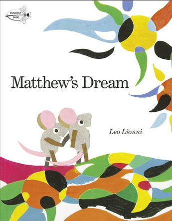 Matthew's Dream by Leo Lionni | PenguinRandomHouse.com: Books