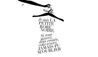 """Guerlain - La petite robe noire """"Je suis La Petite Robe Noire. Si vous m'avez déjà croisée, vous n'avez Jamais Pu M'Oublier """""""