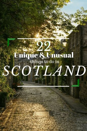 22 Unique And Unusual Things To Do In Scotland