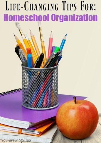 Top Life Changing Homeschool Organization Ideas