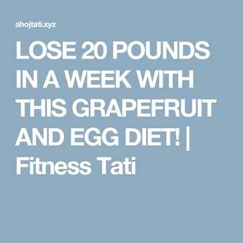 LOSE 20 POUNDS IN A WEEK WITH THIS GRAPEFRUIT AND EGG DIET! | Fitness Tati