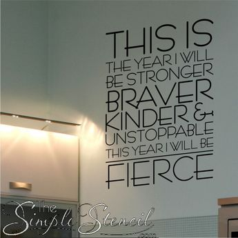 This Year I Will Be Fierce Wall Quote