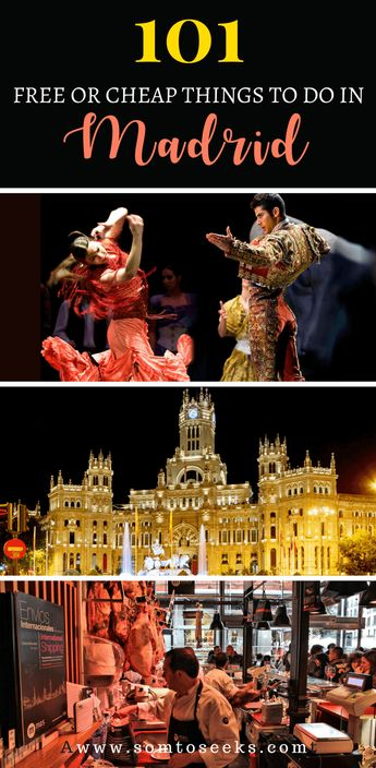 101 Free or Super Affordable Things to do in Madrid: A Guide to Spain's Capital
