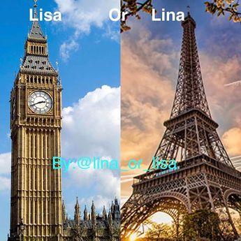 Lisa or Lina ? I like Paris 😍😍