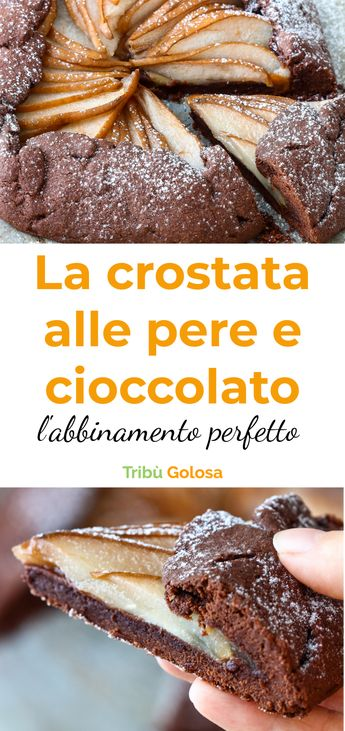 La crostata alle pere e cioccolato : un abbinamento perfetto per un dolce che conquisterà tutti