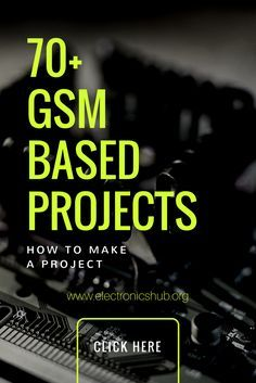 70+ GSM Based Projects for Engineering Students