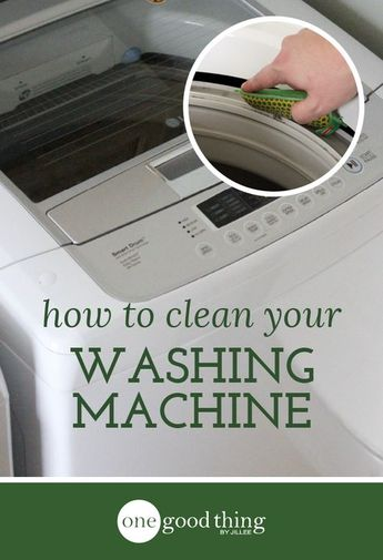 How To Clean Your Top-Loading Washing Machine · One Good Thing by Jillee