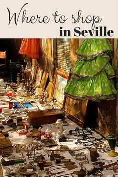 Wondering Where To Shop In Seville? Here's Our Favorite Spots For Shopping!
