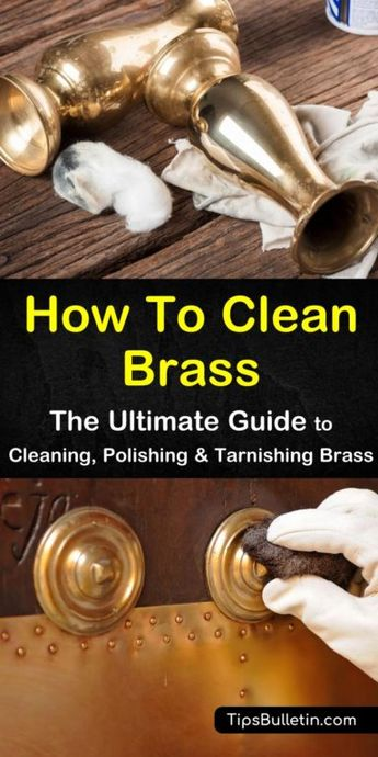 How to Clean Brass - The Ultimate Guide to Cleaning, Polishing and...