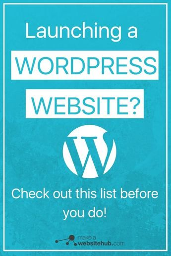 2020 WordPress Website Checklist for Launching a New Website - Make A Website Hub