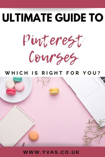 The Ultimate Guide to Pinterest Courses November 2019