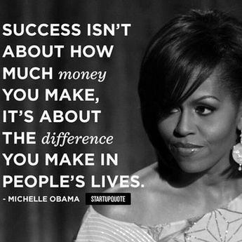 One of my best friends in my head is Michelle Obama. I think she's a beautiful strong woman