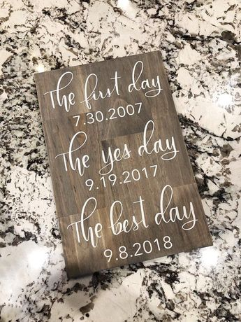 First Day Yes Day Best Day Wedding Sign - Wedding Sign - Best Dates Wedding Sign - Wedding Decor - Wedding - Date Sign - Engagement Gift