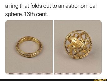 A ring that folds out to an astronomical sphere. 16th cent. - iFunny :)